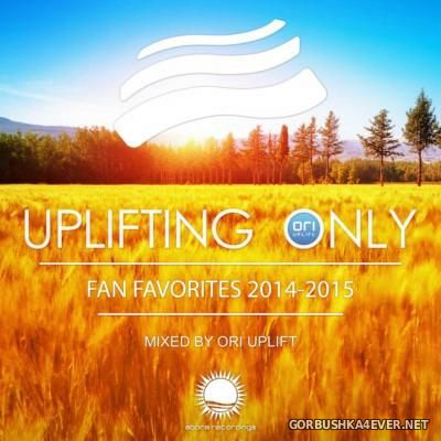 Uplifting Only - Fan Favorites 2014-2015 [2015] by Ori Uplift