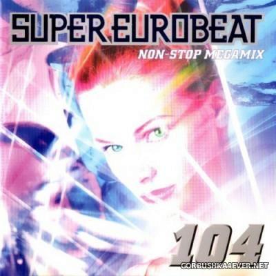 VA - Super Eurobeat Vol 104 [2000] Non-Stop Megamix