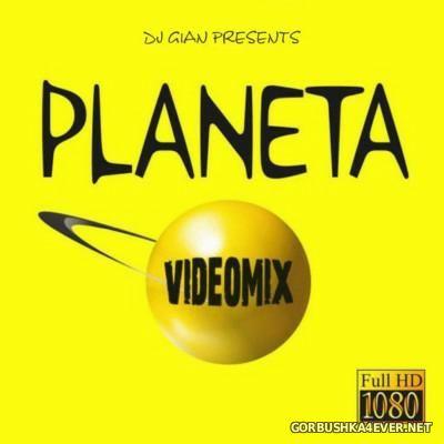 DJ GiaN - Planeta Videomix 2015