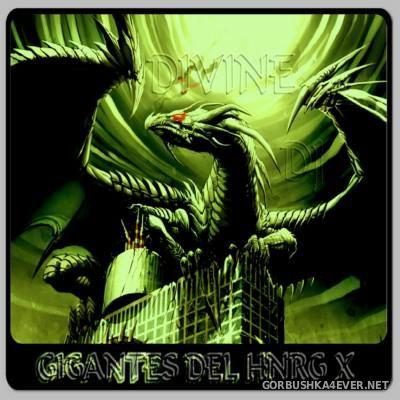 DJ Divine - Gigantes Del HNRG X [2014]