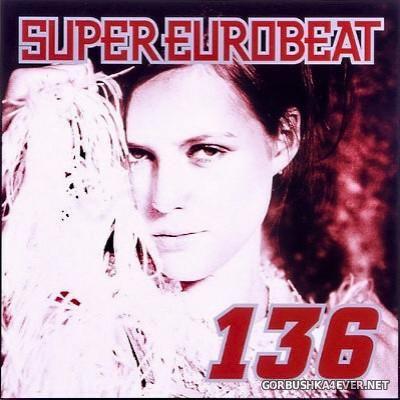 VA - Super Eurobeat Vol 136 [2003]