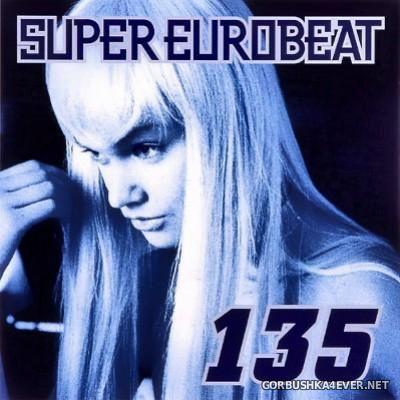 VA - Super Eurobeat Vol 135 [2003]