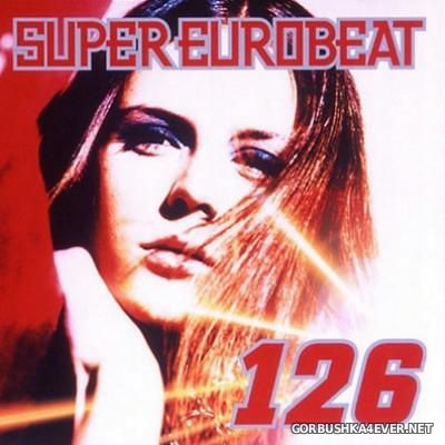 VA - Super Eurobeat Vol 126 [2002] 2xCD