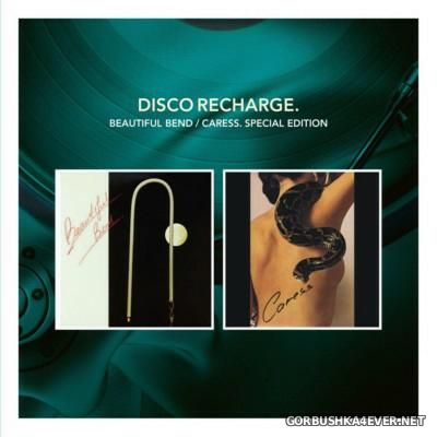 [Disco Recharge] Beautiful Bend & Caress [2012] / 2xCD