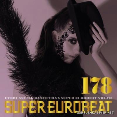Super Eurobeat Vol 178 [2007] / 2xCD