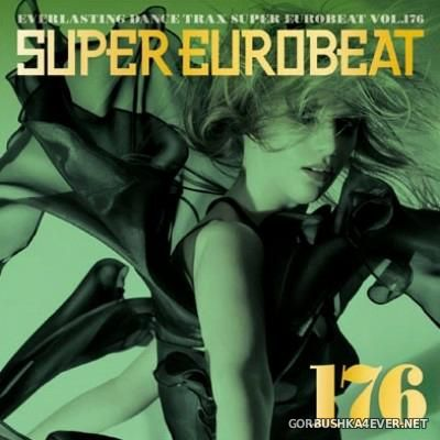 Super Eurobeat Vol 176 [2007] / 2xCD