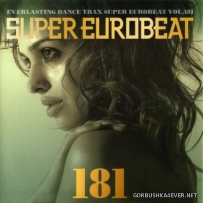 Super Eurobeat Vol 181 [2007] / 2xCD