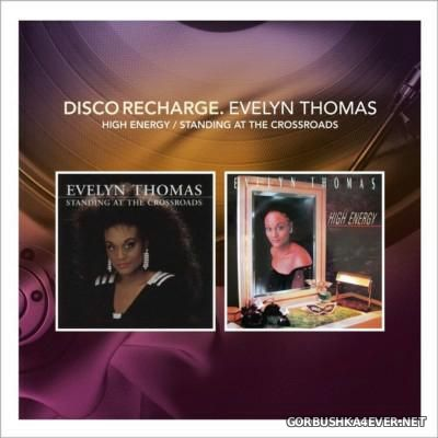 [Disco Recharge] Evelyn Thomas - High Energy & Standing At The Crossroads [2014] / 2xCD