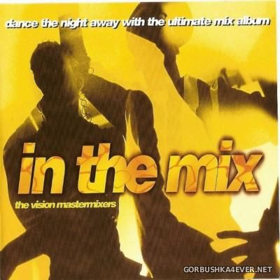 The Vision Mastermixers - In The Mix [1997]