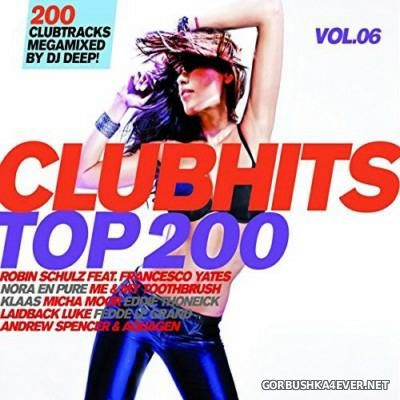 VA - Clubhits Top 200 vol 6 [2015] / 3xCD / Mixed by DJ Deep