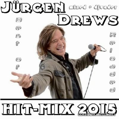 DJ vADER - Jurgen Drews Best of Reloaded Hit-Mix [2015]