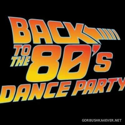 DJ Cabre Rob - Back To The 80s Dance Party 01 & 02 [2015]