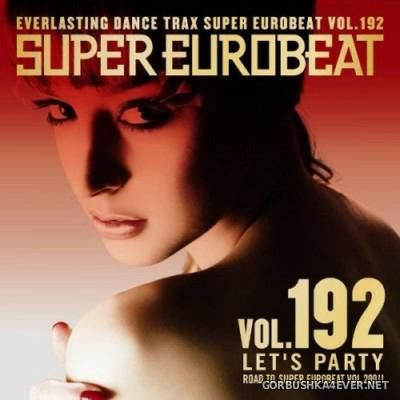 Super Eurobeat Vol 192 [2008] Let's Party
