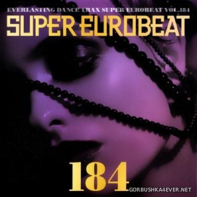 Super Eurobeat Vol 184 [2008] / 2xCD