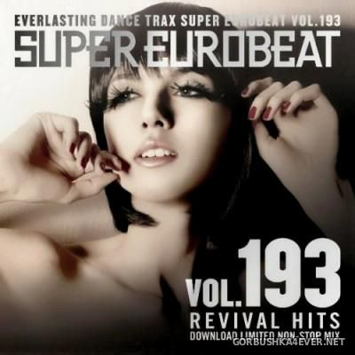 Super Eurobeat Vol 193 [2009] Revival Hits