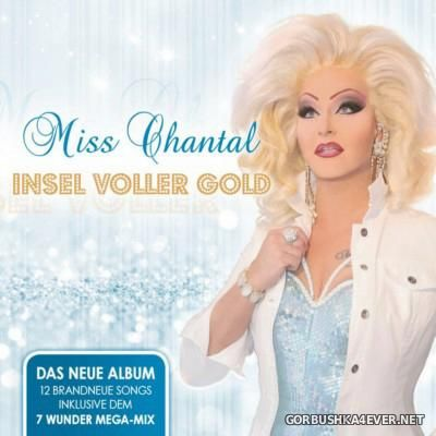 Miss Chantal - Insel Voller Gold [2015]