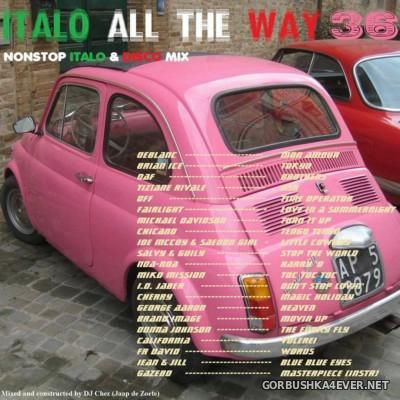DJ Chez - Italo All The Way vol 36 [2015]