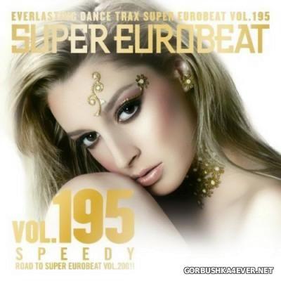 Super Eurobeat Vol 195 [2009] Speedy