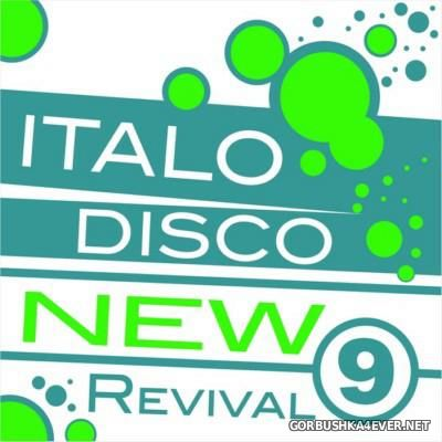 Italo Disco - New Revival vol 09 [2015]