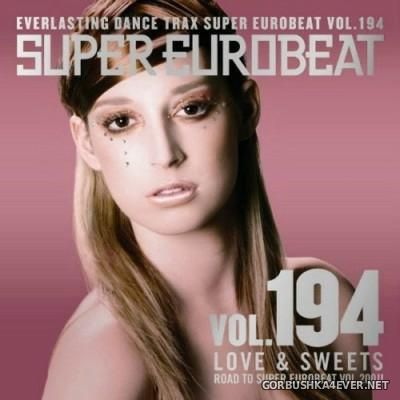 Super Eurobeat Vol 194 [2009] Love & Sweets