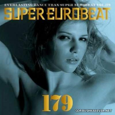 Super Eurobeat Vol 179 [2007] / 2xCD
