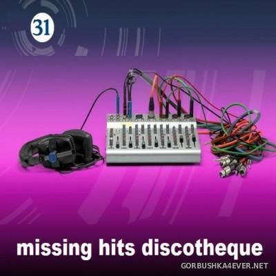 Discotheque Missing Hits vol 31 [2015]