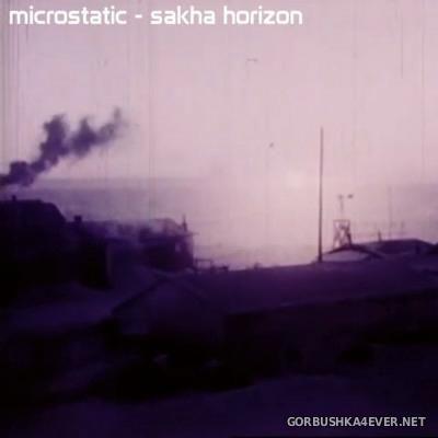 Microstatic - Sakha Horizon [2015]