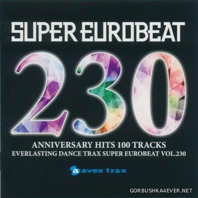 Super Eurobeat Vol 230 [2014] / 2xCD / Anniversary Hits 100 Tracks