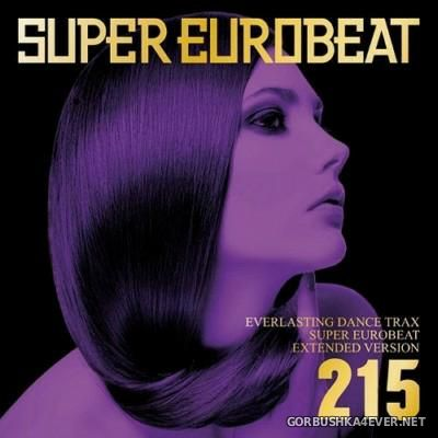 Super Eurobeat Vol 215 [2011] Extended Version