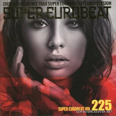 Super Eurobeat Vol 225 [2013] Extended Version