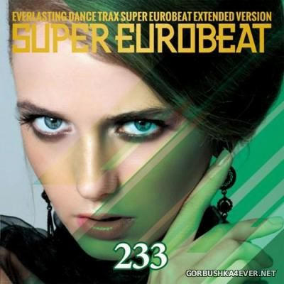 Super Eurobeat Vol 233 [2015] Extended Version