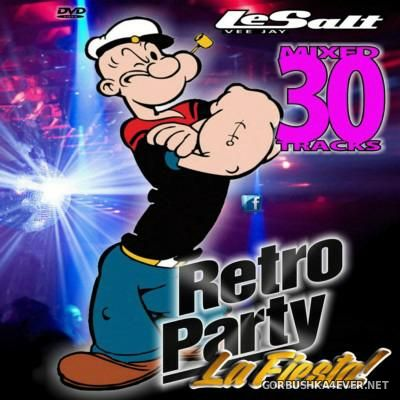 DJ Le Salt - Retro Party La Fiesta Popeye