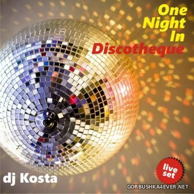 DJ Kosta - One Night In Discotheque [2015]