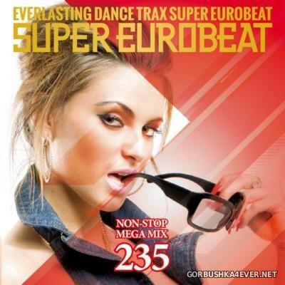 Super Eurobeat Vol 235 [2015] Non-Stop Mega Mix