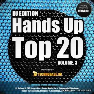 Hands Up Top 20 vol 3 (Deejay Edition) [2015] Mixed by DJ FlyBeat