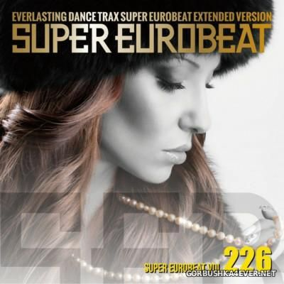Super Eurobeat Vol 226 [2013] Extended Version