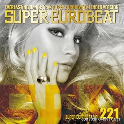 Super Eurobeat Vol 221 [2013] Extended Version