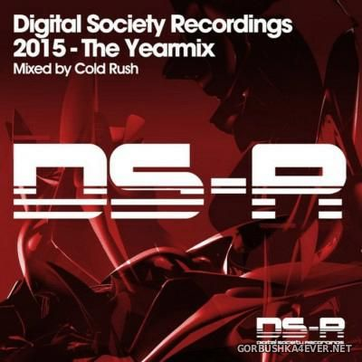 Digital Society Recordings - The Yearmix 2015 [2015] Mixed By Cold Rush