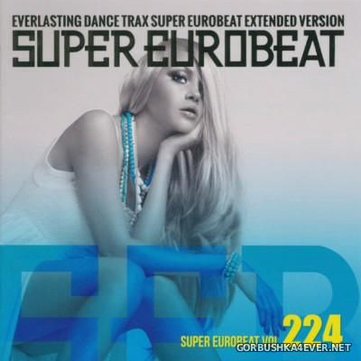 Super Eurobeat Vol 224 [2013] Extended Version