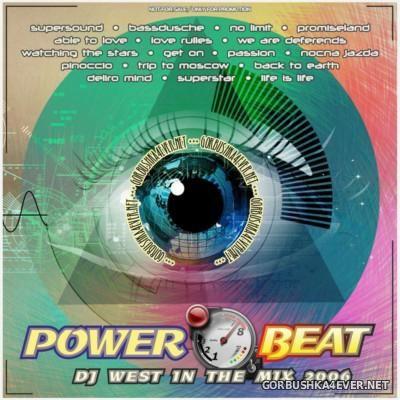 DJ West - Power Beat Mix [2006]