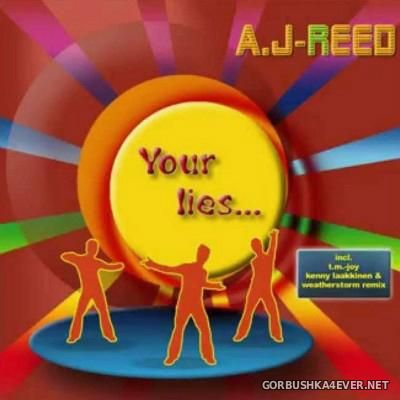A.J-Reed - Your Lies... [2014]