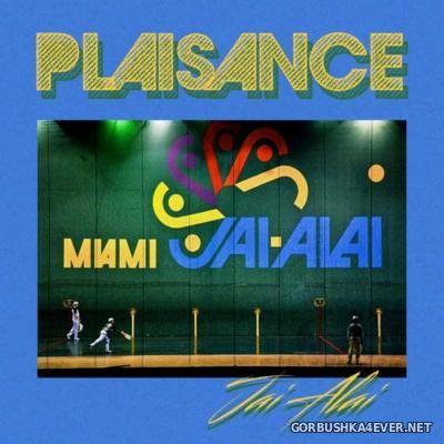 Plaisance - Jai Alai [2015]