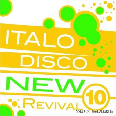 Italo Disco - New Revival vol 10 [2015]
