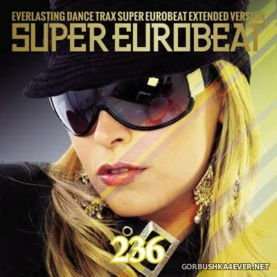 Super Eurobeat Vol 236 [2015] Extended Version