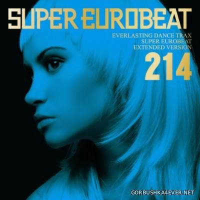 Super Eurobeat Vol 214 [2011] Extended Version