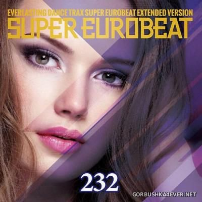 Super Eurobeat Vol 232 [2015] Extended Version