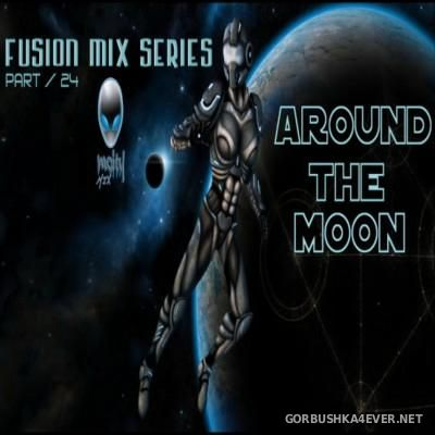 Fusion Mix - Around The Moon [2015]