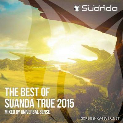 VA - The Best Of Suanda True [2015] Mixed By Universal Sense