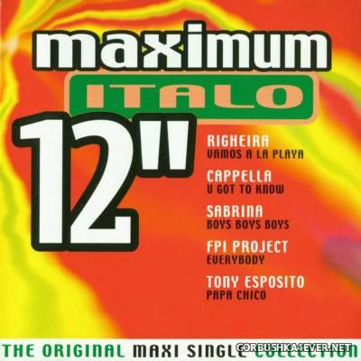 Maximum 12'' (The Original Maxi Single Collection) Italo [2000]