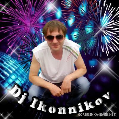 DJ Ikonnikov - Instrumental Non-Stop Dance Mix [2016]